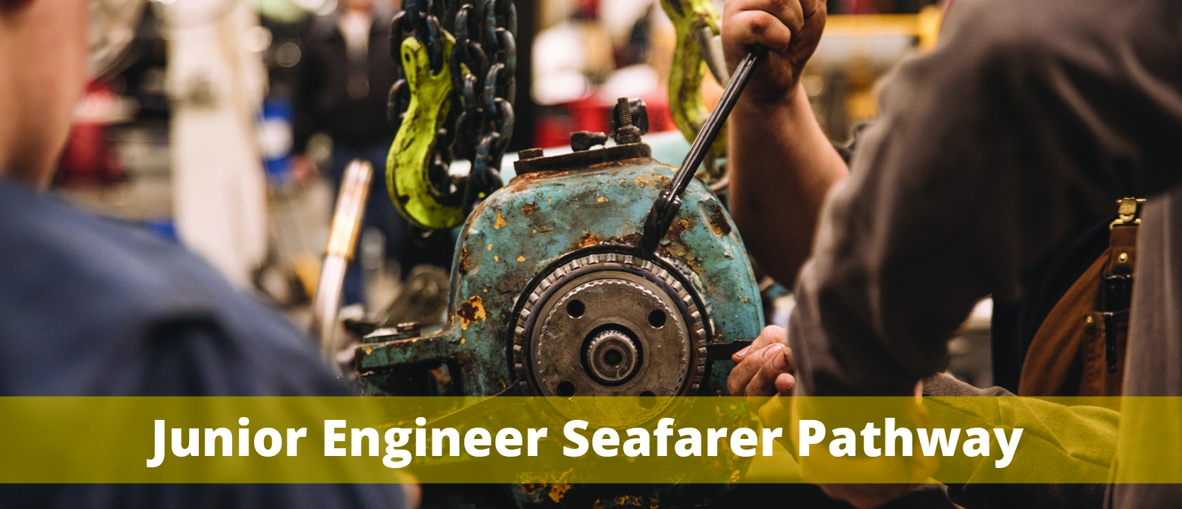 Junior Engineer Seafarer Pathway